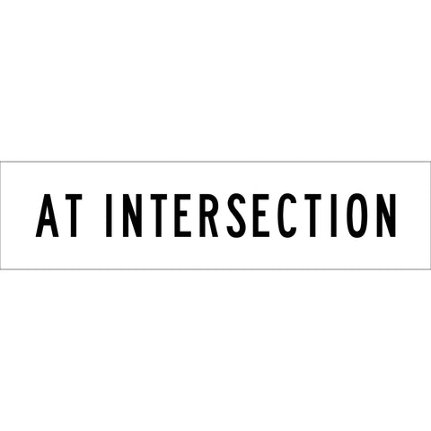 At Intersection Long Skinny Multi Message Reflective Traffic Sign
