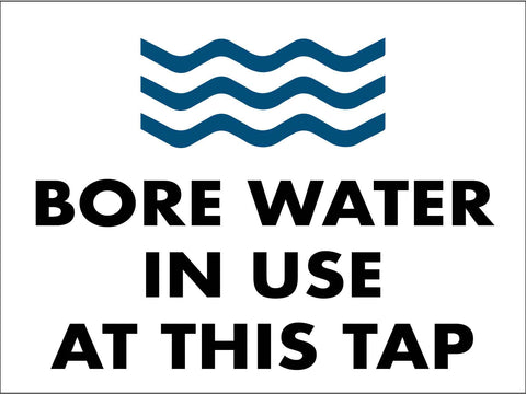 Bore Water In Use At This Tap Sign