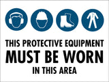 Building Site Protection Equipment Must Be Worn Sign