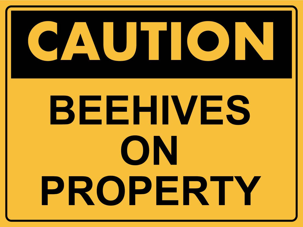Caution Beehives on Property Sign