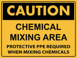 Caution Chemical Mixing Area Sign