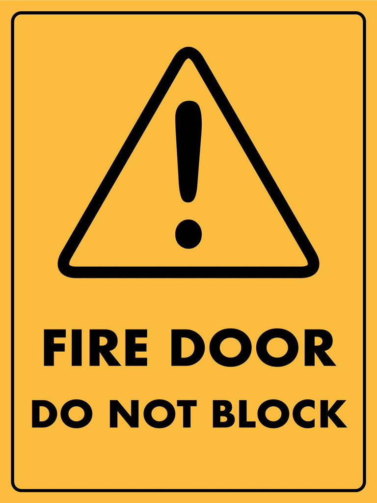Caution Fire Door Do Not Block Sign