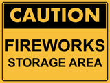 Caution Fireworks Storage Area