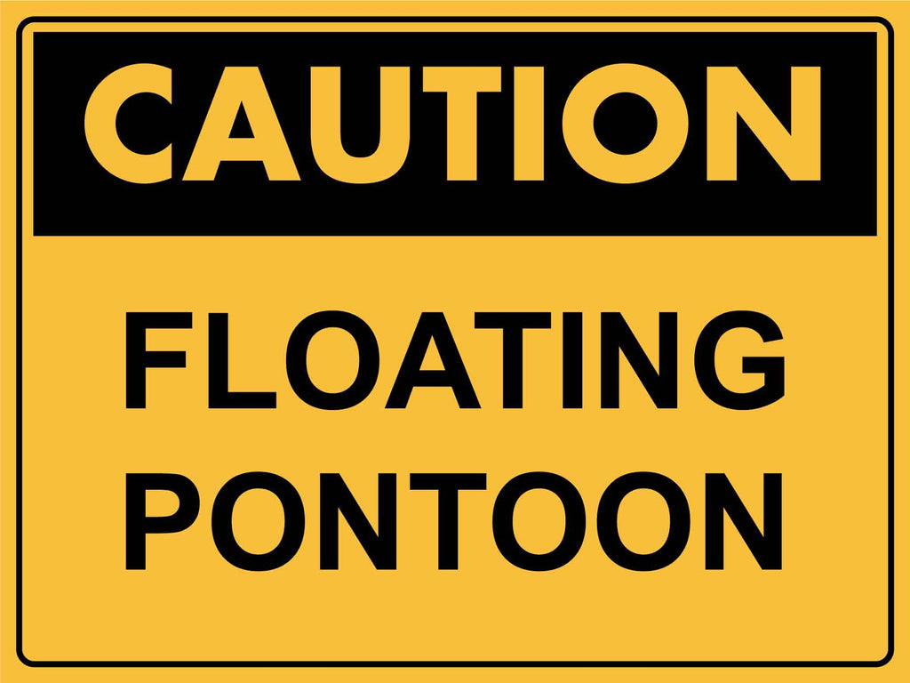 Caution Floating Pontoon Sign