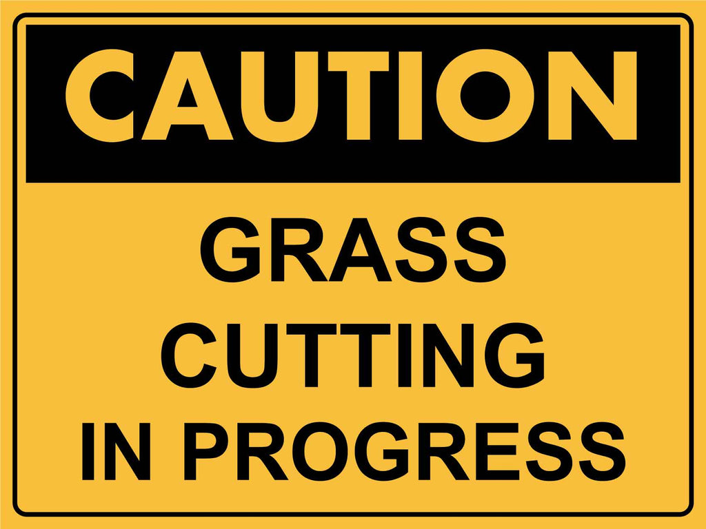 Caution Grass Cutting In Progress Sign