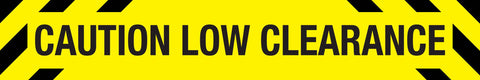 Caution Low Clearance Skinny Sign