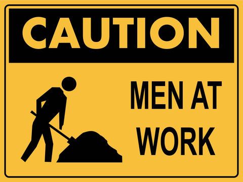 Caution Men At Work Sign