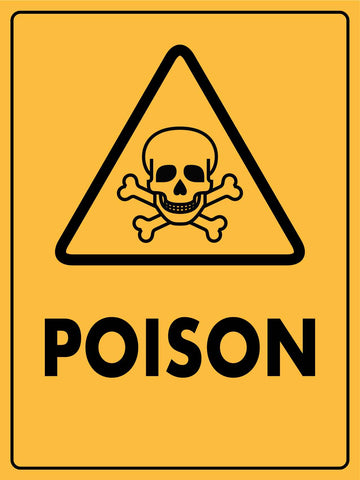 Caution Poison Sign