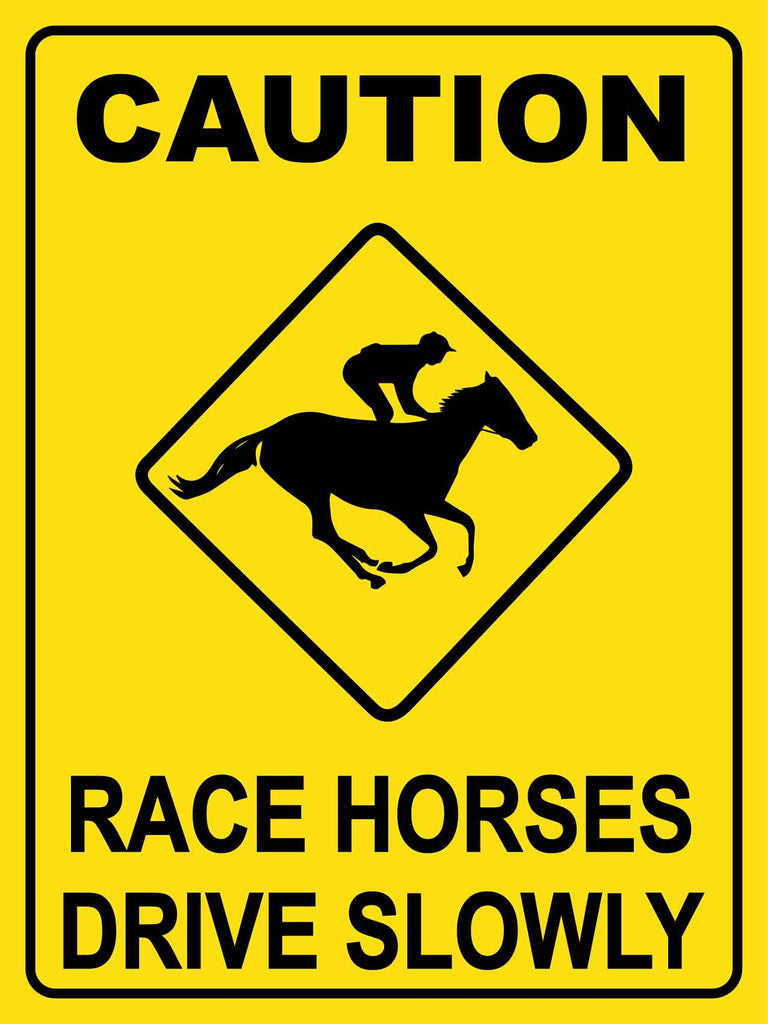 Caution Race Horses Drive Slowly Yellow Sign