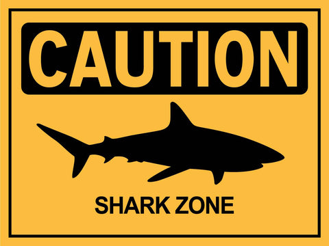 Caution Shark Zone Yellow Sign