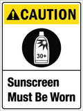 Caution Sunscreen Must Be Worn Sign