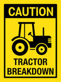 Caution Tractor Breakdown Sign
