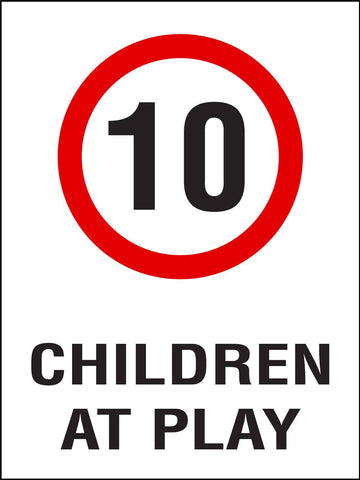 Children At Play 10km Speed Limit Sign