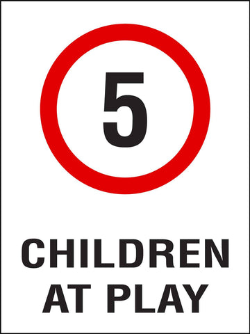 Children At Play 5km Speed Limit Sign