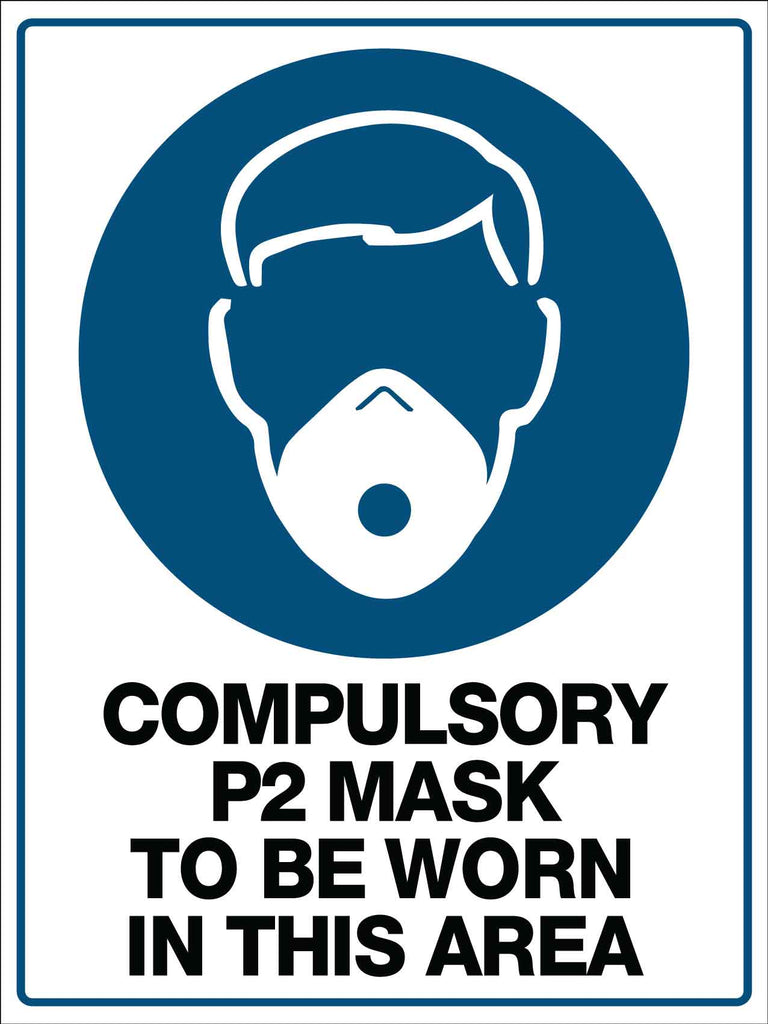 Compulsory P2 Mask To Be Worn in This Area Sign