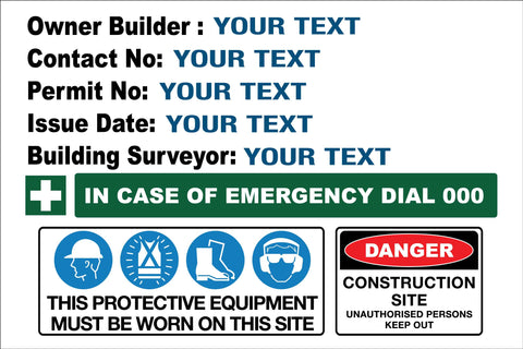 Construction Owner Builder Danger Detailed Sign
