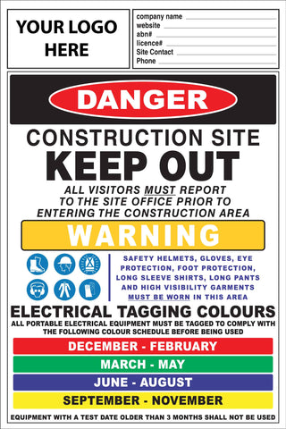 Construction Site Entry Danger and Test And Tag Sign