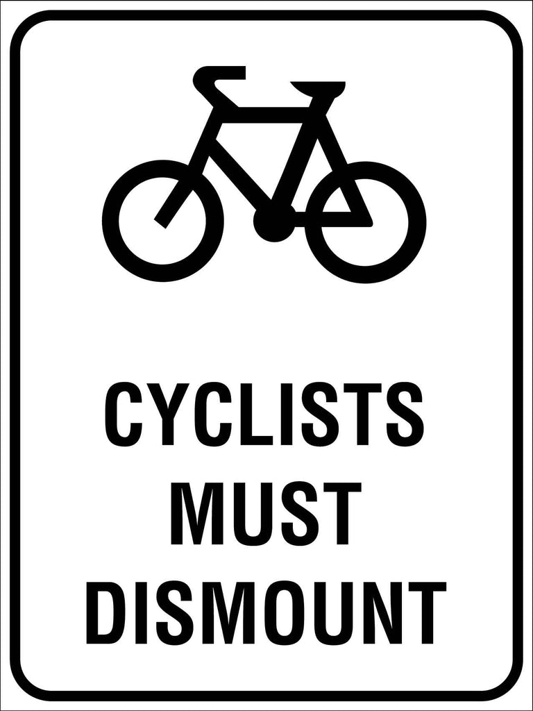Cyclists Must Dismount Sign