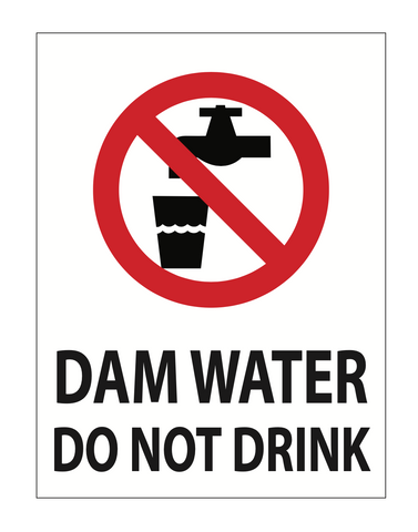 Dam Water Do Not Drink Sign