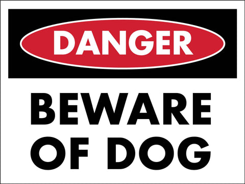 Danger Beware Of Dog Sign