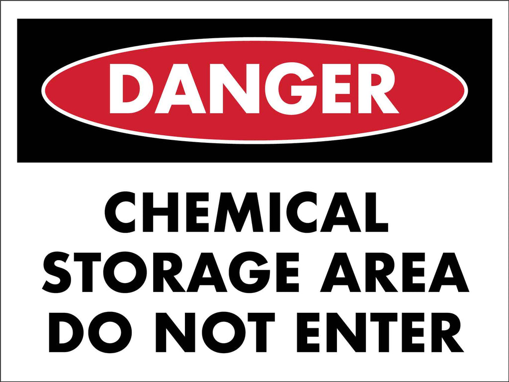 Danger Chemical Storage Area Do Not Enter Sign