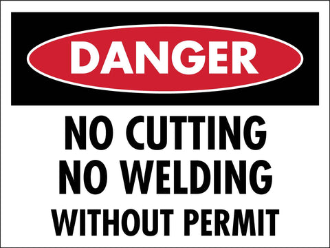 Danger No Cutting No Welding Without Permit Sign