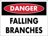 Danger Falling Branches Sign