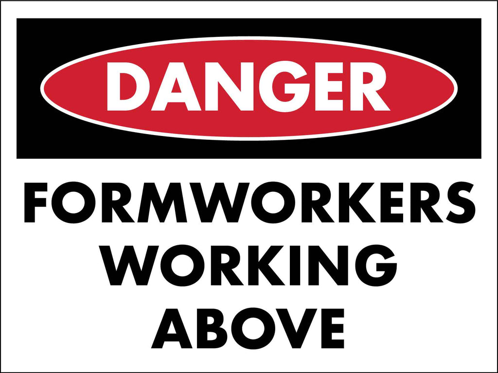 Danger Formworkers Working Above Sign