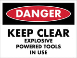 Danger Keep Clear Tools Sign