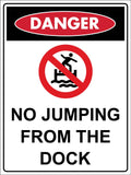 Danger No Jumping From the Dock Sign