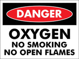 Danger Oxygen No Smoking No Open Flames Sign