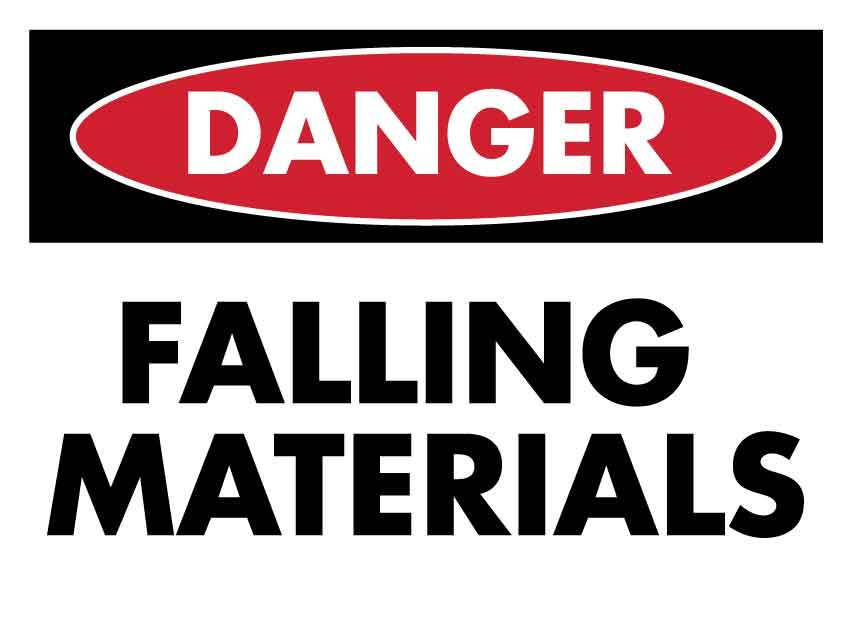 Danger Falling Materials Sign