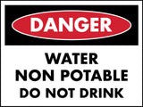 Danger Water Non Potable Do Not Drink Sign