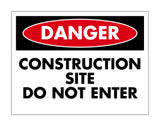 Danger Construction Do Not Enter Sign
