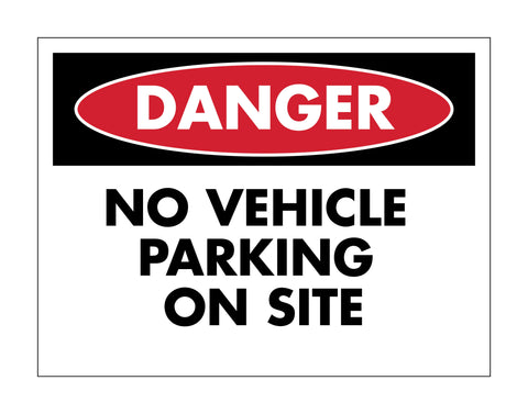 Danger No Vehicle Parking Sign