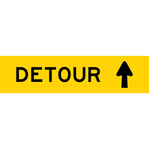 Detour (Arrow Up) Long Skinny Multi Message Reflective Traffic Sign
