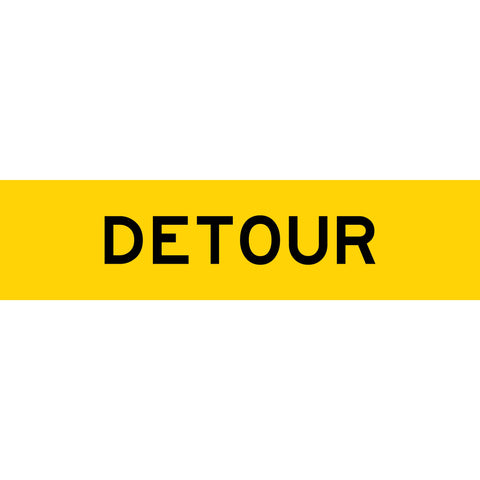 Detour Long Skinny Multi Message Reflective Traffic Sign