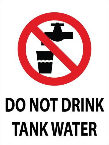 Do Not Drink Tank Water Sign