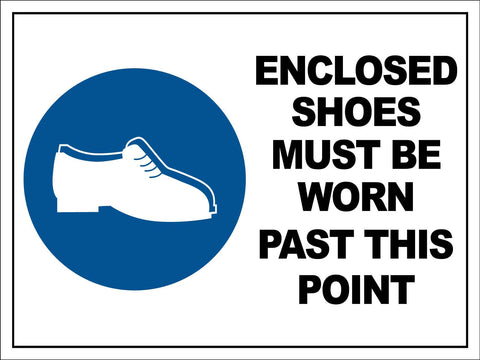 Enclosed Shoes Must Be Worn Past This Point Sign