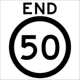 End 50km Multi Message Reflective Traffic Sign