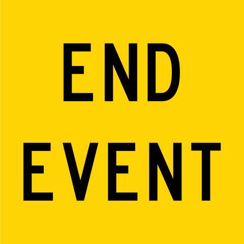 End Event Multi Message Reflective Traffic Sign