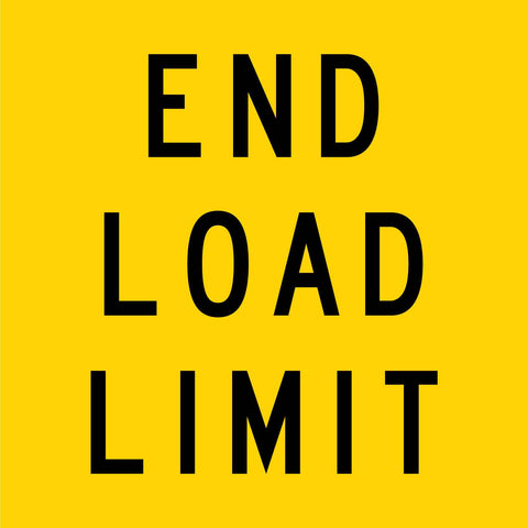 End Load Limit Multi Message Reflective Traffic Sign