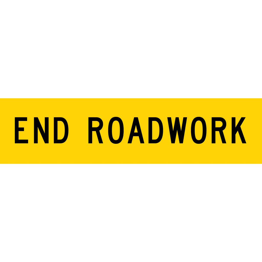 End Roadwork Long Skinny Multi Message Reflective Traffic Sign
