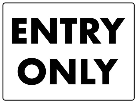 Entry Only Sign