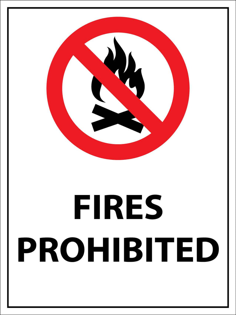 Fires Prohibited Sign