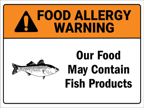Food Allergy Warning Fish Products Sign