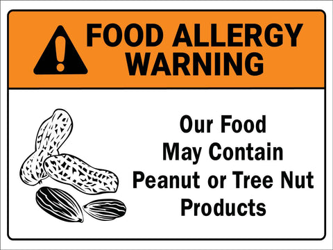 Food Allergy Warning Peanut or Tree Nut Sign