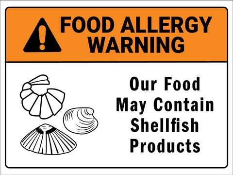 Food Allergy Warning Shellfish Products Sign