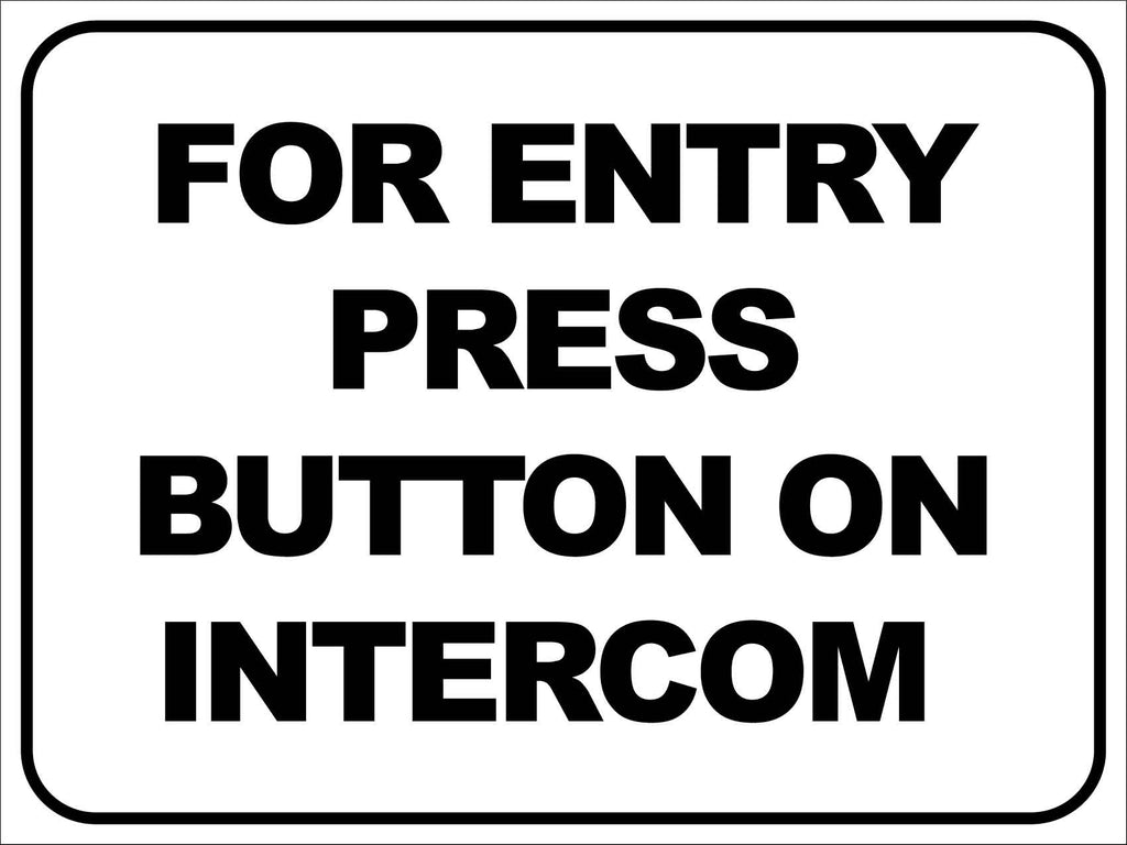 For Entry Press Button on Intercom Sign