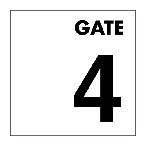 Gate No 4 Sign